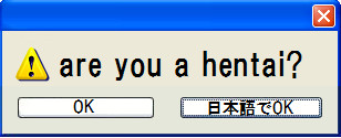 are you a hentai?
