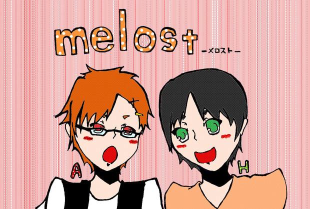 はしやん&天月 【melost】