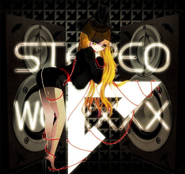 STEREO WORXXX / ゆがー さんの...