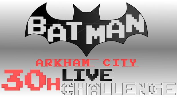 バットマン30時間生挑戦!