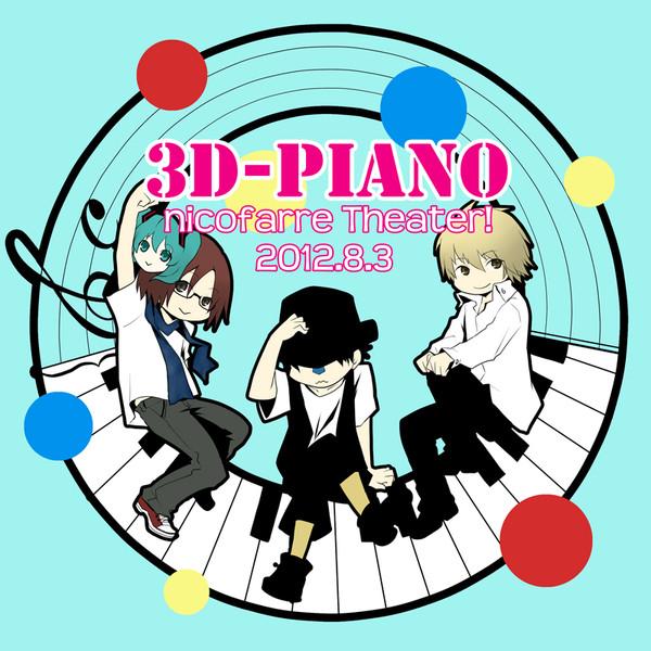 3D-PIANO nicofarre Theater!