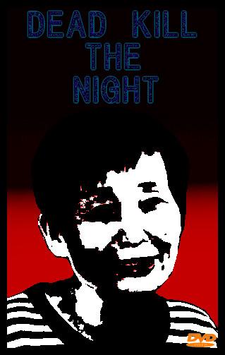 DEAD KILL THE NIGHT