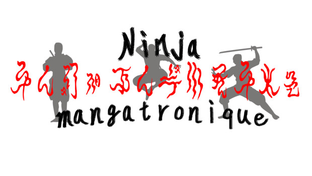 Ninja mangatronique Title