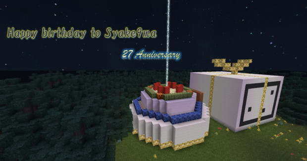 Syake9ma's 27th birthday in Minecraft