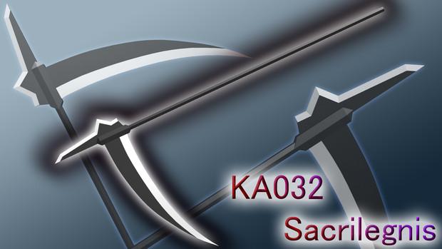 【大鎌】KA032 Sacrilegnis / サクリレグニス【MMD武器】