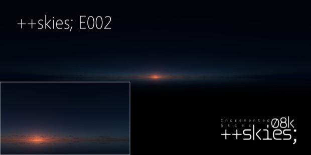 ++skies; E002 [8k4kスカイドーム素材配布]