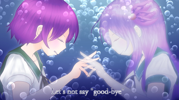 """Let's not say """"good-bye"""""""