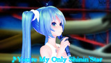 【MMD】「You're My Only Shinin'Star」LipFaceMakerテスト