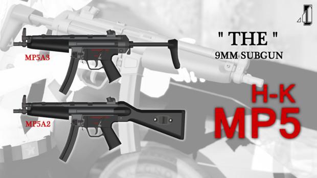 【提供開始】H○K MP5A2/A3【MMDモデルデータ】