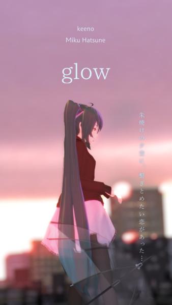 keeno glow _ MMD-PV予告編