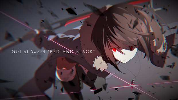 """Girl of Sword """"RED AND BLACK"""""""