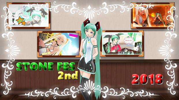 【MMD第二回STONE祭】祝★STONE FES 2nd★