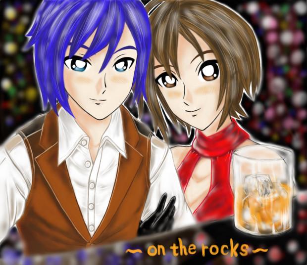 KAITO&MEIKO on  the  rocks (オンザロック)