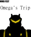 【MMDふぇすと展覧会】Omega's Trip(仮題)