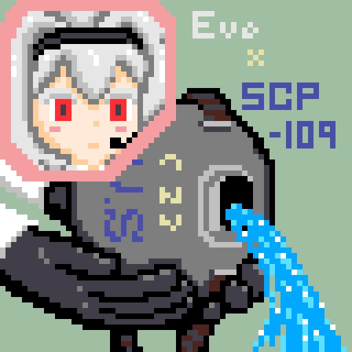 Eve × 水を吐くSCP